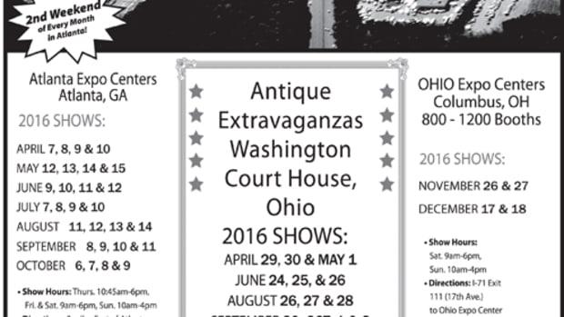 Scott Antique Markets, April 7-10, 2016, May 12-16, 2016 (Atlanta, Ga.), April 29-May 1, June 24-26, 2016 (Washington County, Ohio). www.scottantiquemarkets.com; 740-569-2800