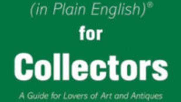 "The Law (in Plain English)® for Collectors - A Guide for Lovers of Art and Antiques, Allworth Press (an imprint of Skyhorse Publishing, Inc.), 2018, ISBN 9781621536680, paperback, 6"" x 9"", 272 pages, $19.99. www.allworth.com."