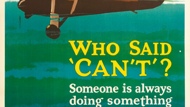 "Don't listen to anyone who says you can't do something. Mather & Company, designer unknown, 1929, , 43""x 35"", $5,280."