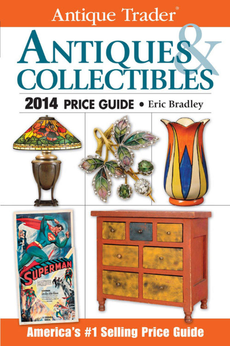 Antique Trader Antiques & Collectibles 2014 Price Guide