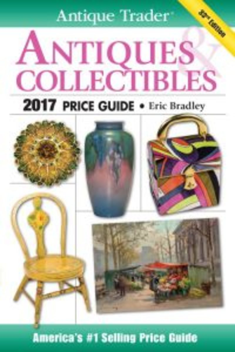 Antique Trader Antiques & Collectibles 2017 Price Guide/ Editor Eric Bradley. Available for $17.01 (Reg. $22.99) at KrauseBooks.com>>>