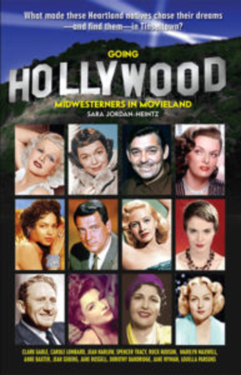 Going Hollywood: Midwesterners in Movieland by Sara Jordan-Heintz