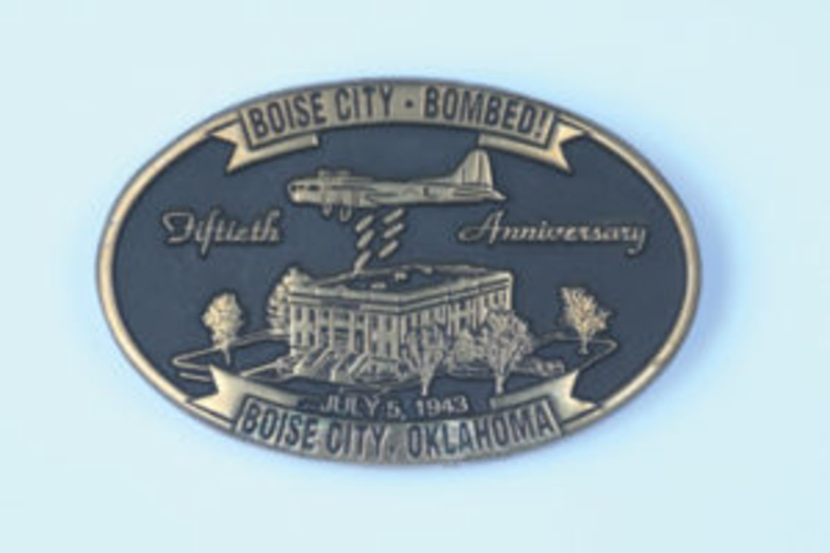 1993 Boise City - Bombed! buckle. Commemorating the 50th anniversary of the July 5, 1943, accidental bombing of the courthouse square in Boise City, Oklahoma. Beltside shows the attractive seal of Anacortes Brass Works / Limited Edition, #286 of 300. ($12.15,July 2017)