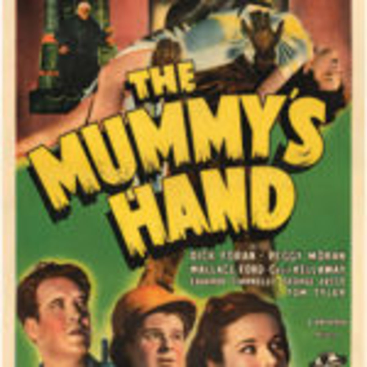 The Mummy's Hand linen-mounted one-sheet movie poster for film's original 1940 release, rarely seen in the marketplace, first example to be offered by Hake's in 51 years. Est. $10,000-$20,000