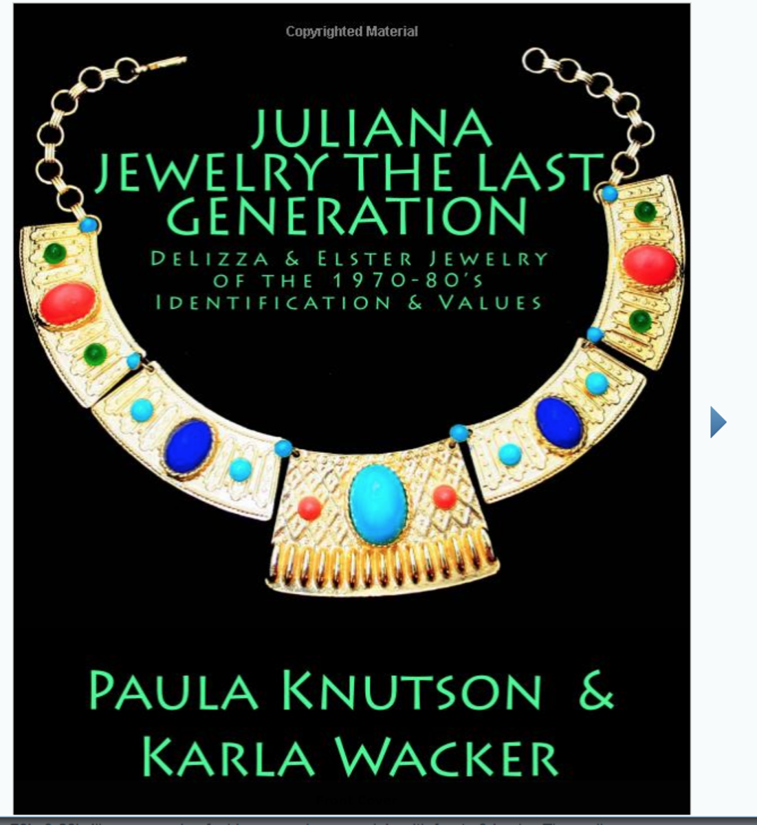 Juliana Jewelry: The Last Generation by Paula Knutson and Karla Wacker.