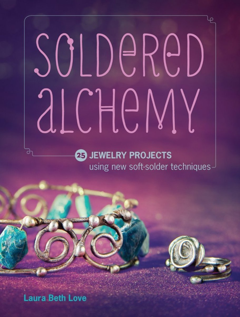 Love's second book, Soldered Alchemy, teaches new soldering techniques that she has developed.