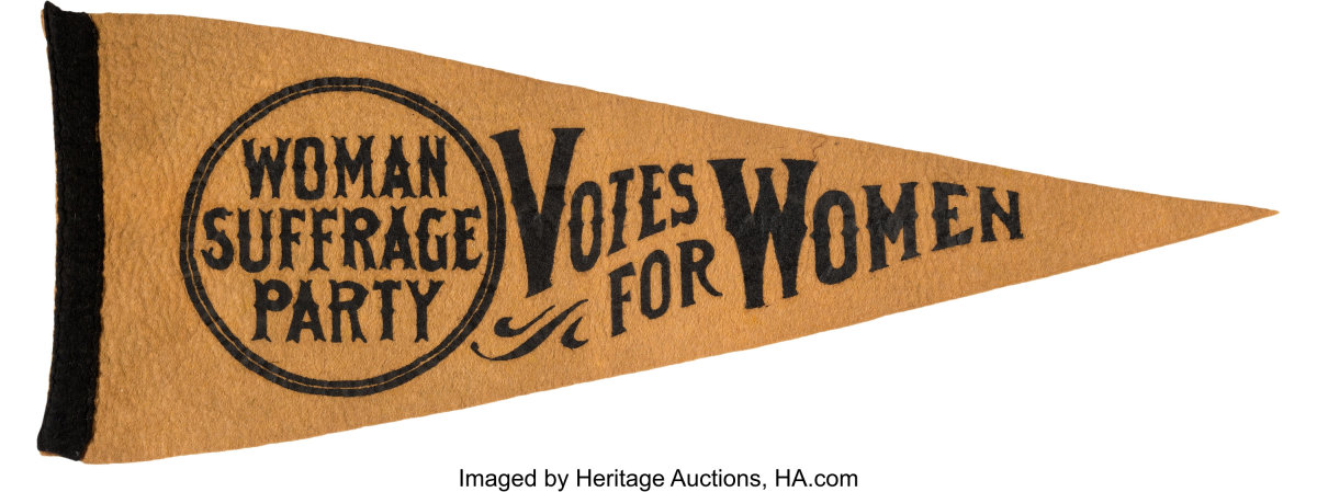 """One of the rarest of all felt suffrage pennants, this pennant has an unusual design with """"Woman Suffrage Party"""" set in a circle, 19-1/2"""" l, $4,000."""