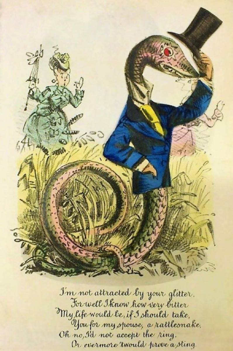 "A slithery vinegar valentine, c. 1870: ""I'm not attracted by your glitter, For well I know how very bitter, My life would be, if I should take, You for my spouse, a rattlesnake, Oh no, I'd not accept the ring, Or evermore 'twould prove a sting."""