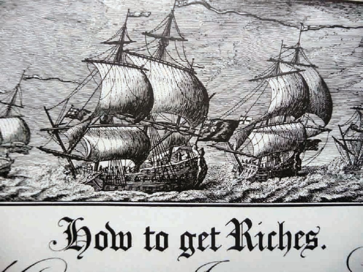 """Beautiful close-up of English ships at sea, facsimile plate #69, titled, """"How To Get Riches,"""" extolling the virtues of British Fortunes. Lettering by Joseph Champion."""