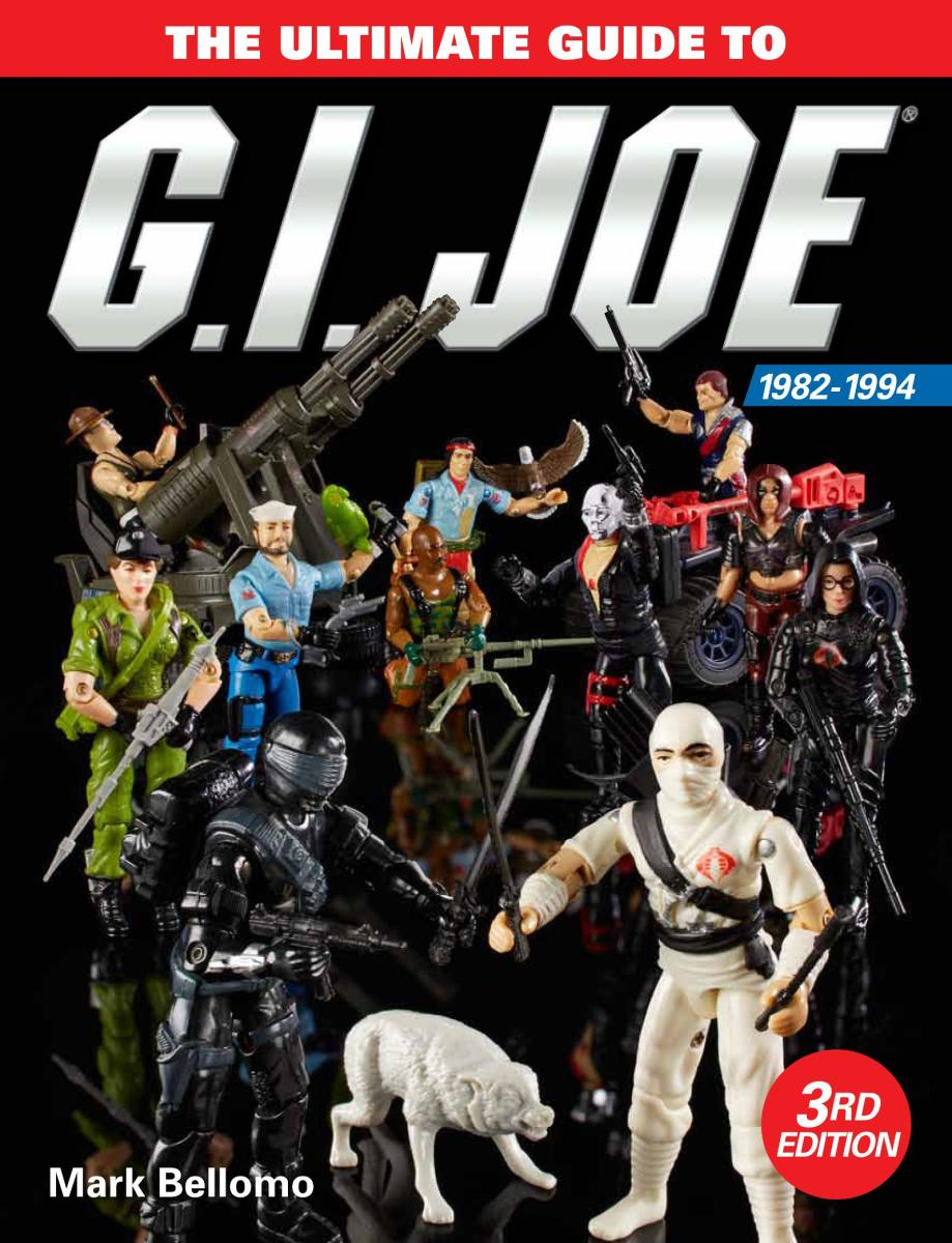 The Ultimate Guide to G.I. Joe, 1982-1994, 3rd edition