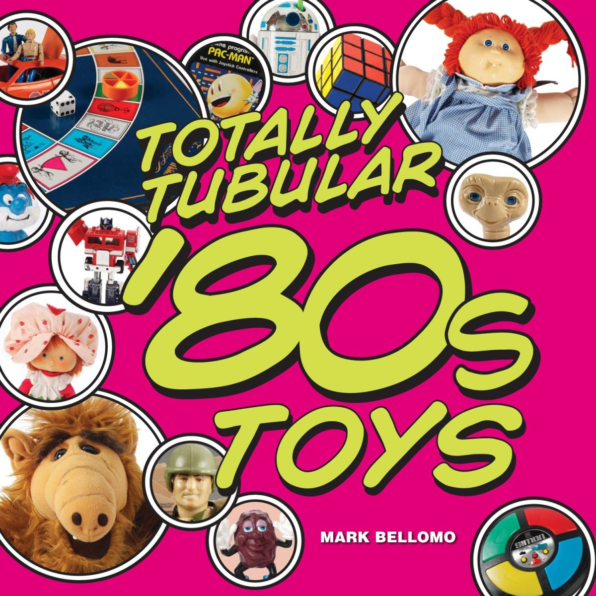 Mark Bellomo is the author of Totally Tubular '80s Toys that covers all of the super rad toys and bodacious memories of the '80s.