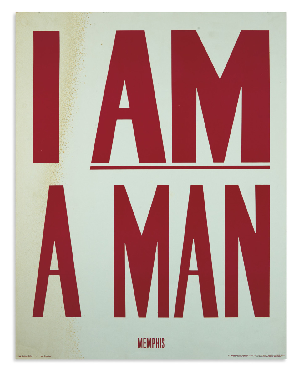 """I Am a Man, Memphis,"" 1968, a dorm room version of the original protest poster used in the days before Dr. King's assassination, brought a record for the poster at $6,500."