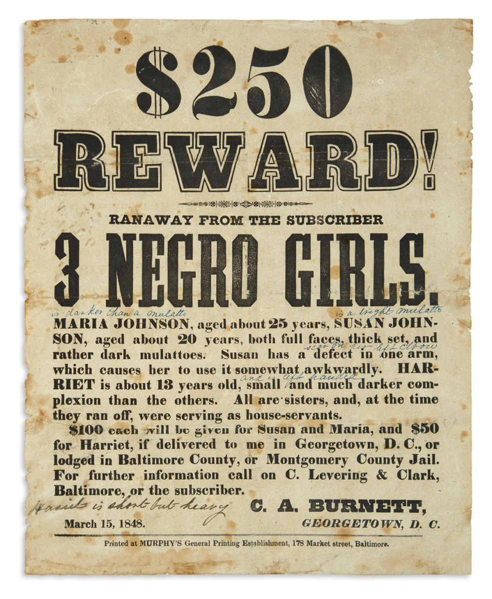 Leading the sale was an annotated 1848 letterpress broadside advertising for a reward for three young women who had escaped from slavery. The announcement was won by an institution for $37,500, a record for a broadside of the same nature.