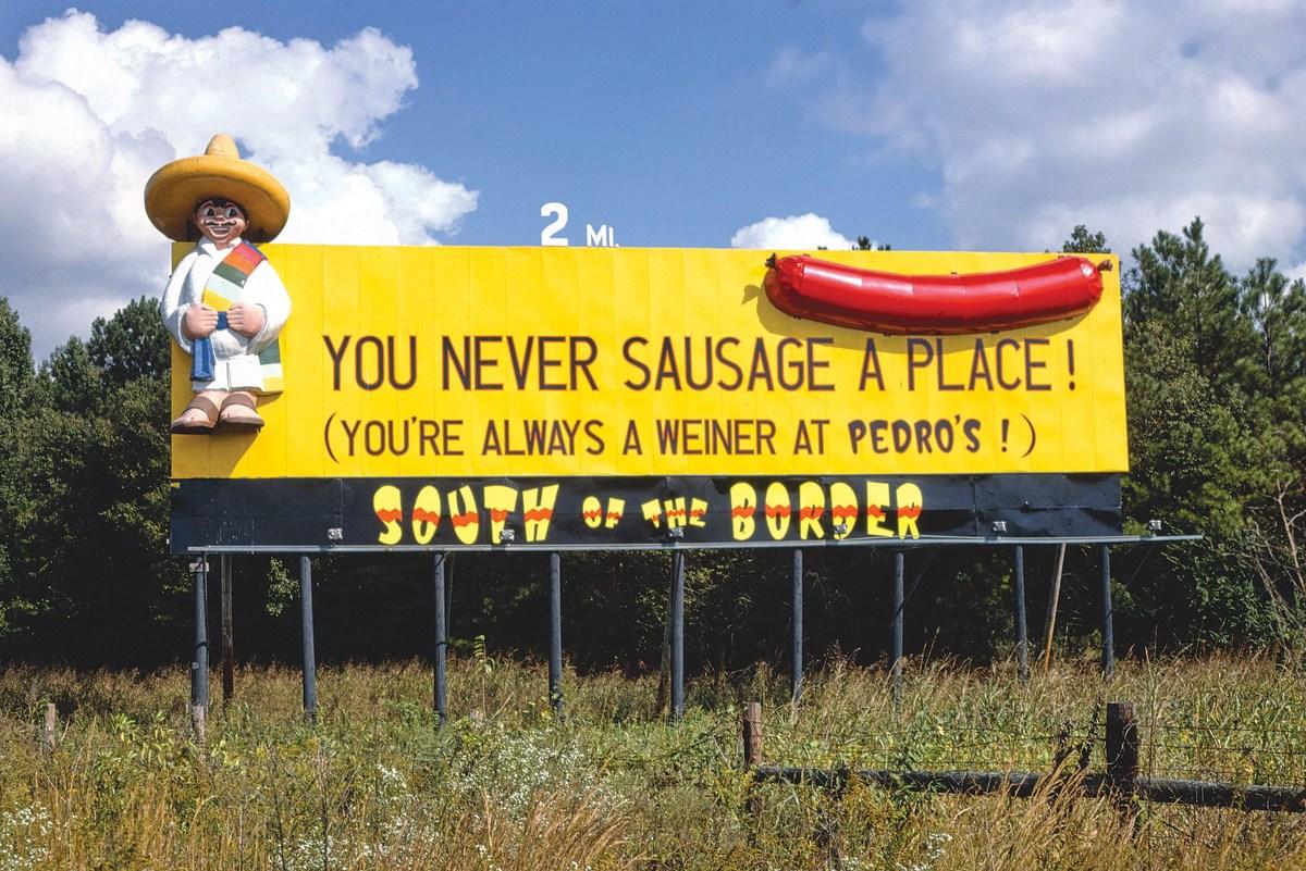 South of the Border billboard, near Dillon, South Carolina, 1986.