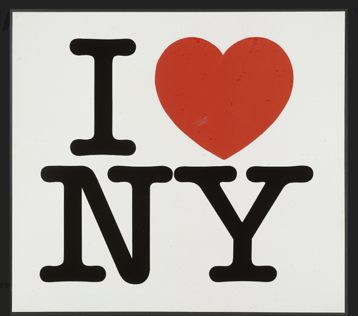 Created for a New York tourism campaign, the logo is now as recognizable as any New York tourist stop.
