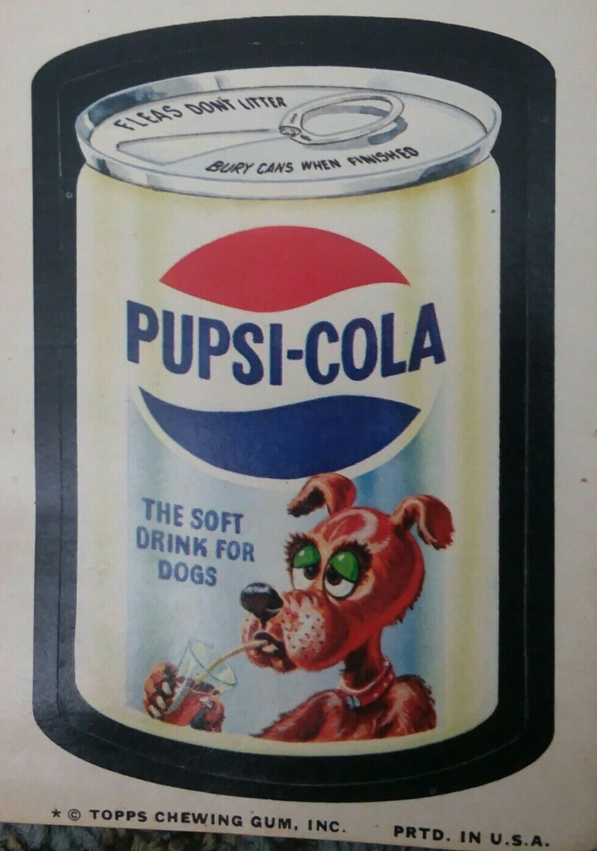 A   1974 Wacky Packages 10th Series Pupsi-Cola sold on eBay for $19.50.