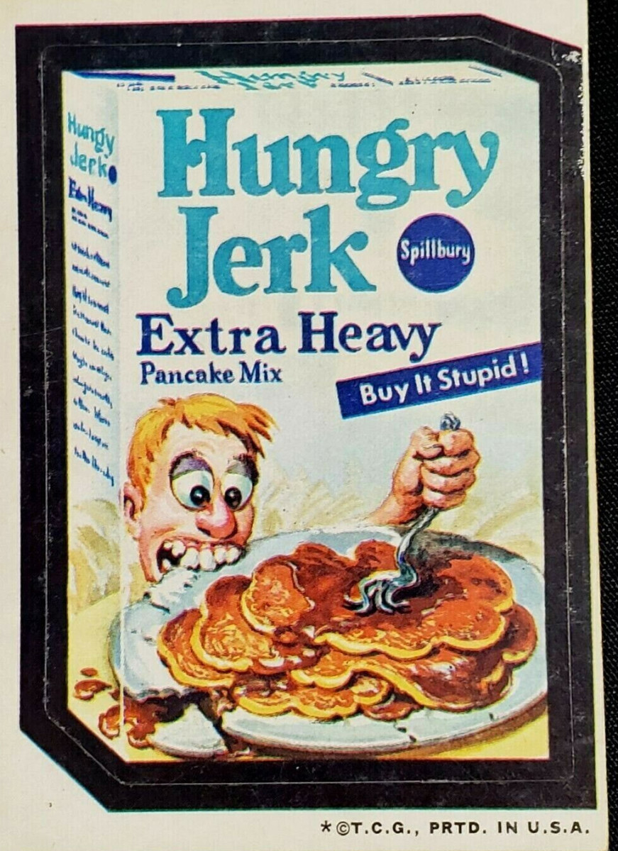"""A 1973 Topps Wacky Packages Series 3 """"Hungry Jerk"""" with tan back; sold on eBay for $4.99."""